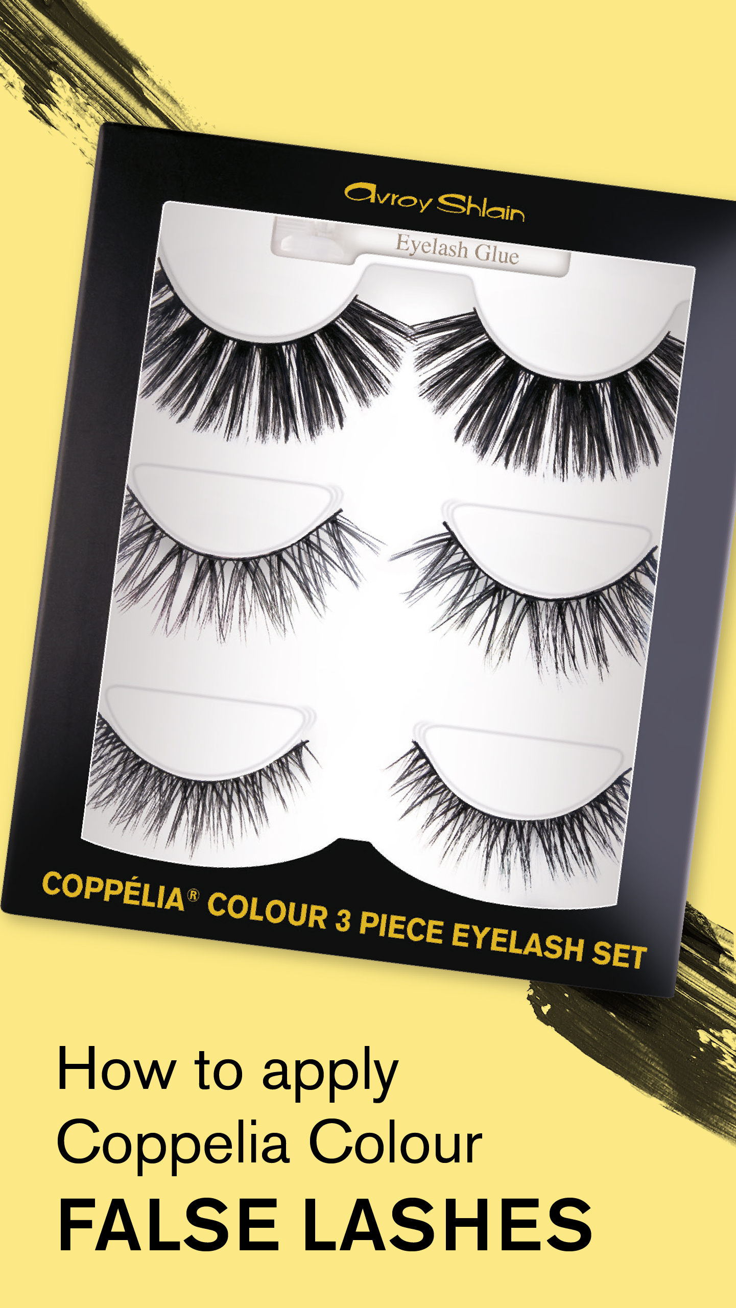 How to apply Coppélia Colour Lashes in 3 Easy Steps