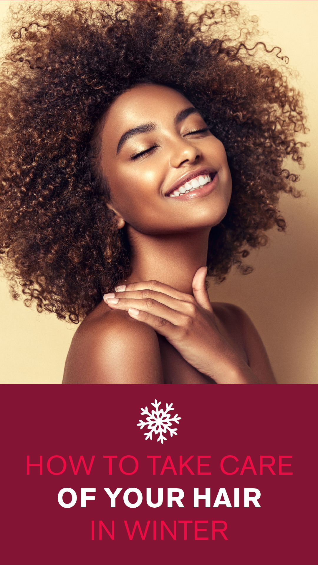 How To Protect and Care for your Hair this Winter